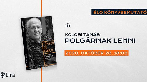 Polgárnak lenni – Online könyvbemutató Kolosi Tamással és Ferenczi Borbálával